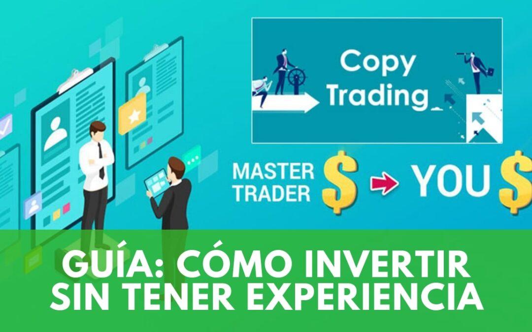Copy Trading: La guía para invertir sin tener experiencia